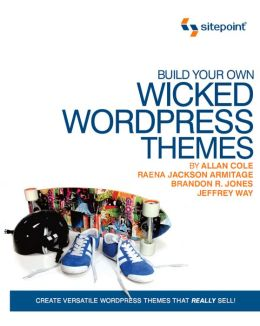 Wicked WordPress Theme Design