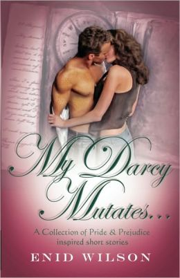 My Darcy Mutates...