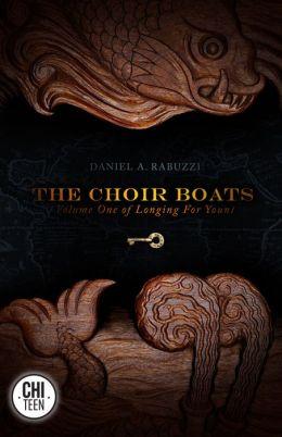The Choir Boats