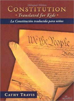 Constitution Translated for Kids / La Constitución traducida para niños