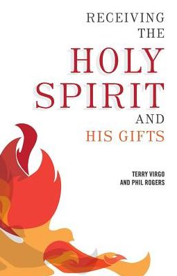 Receiving the Holy Spirit and His Gifts