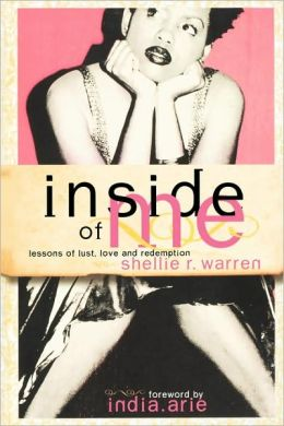 Inside of Me: Lessons of Lust, Love and Redemption
