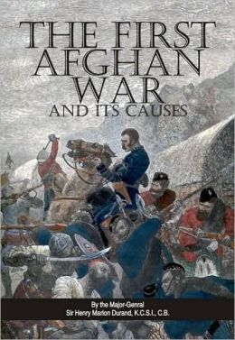 The First Afghan War and It's Causes