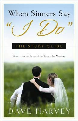 When Sinners Say I Do: The Study Guide