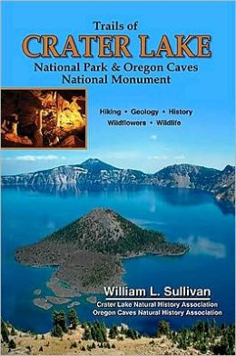 Trails of Crater Lake & Oregon Caves