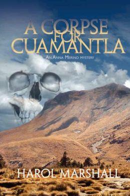 A Corpse For Cumanantla