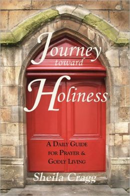 Journey Toward Holiness