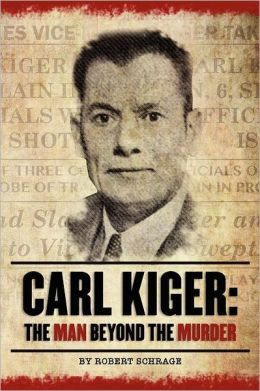 Carl Kiger: The Man Beyond The Murder
