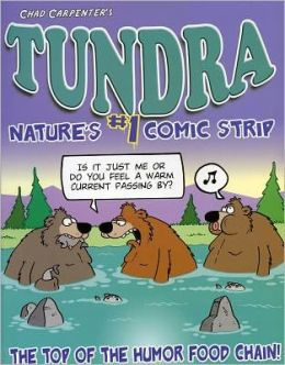 Tundra: The Top of the Humor Food Chain