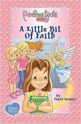 A Little Bit of Faith: Book One Soft Cover