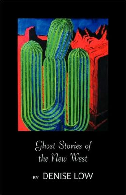 Ghost Stories of the New West: From Einstein's Brain to Geronimo's Boots