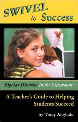 Swivel To Success - Bipolar Disorder In The Classroom