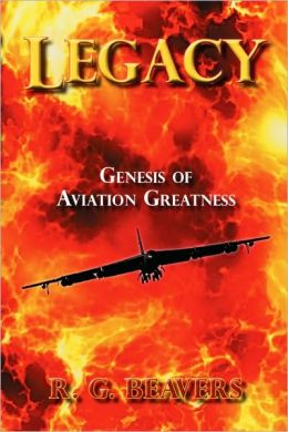 Legacy: Genesis of Aviation Greatness