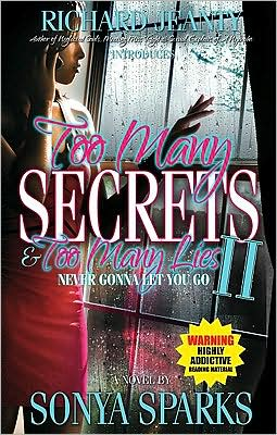 Too Many Secrets and Too Many Lies II: Never Gonna Let You Go