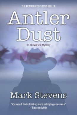 Antler Dust: An Allison Coil Mystery