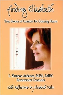 Finding Elizabeth: True Stories of Comfort for Grieving Hearts