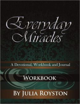 Everyday Miracles: Workbook