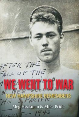 We Went to War: New Hampshire Remembers