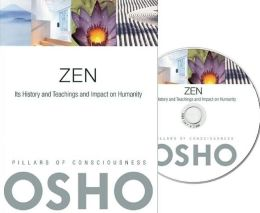 Zen: Its History and Teachings and Impact on Humanity