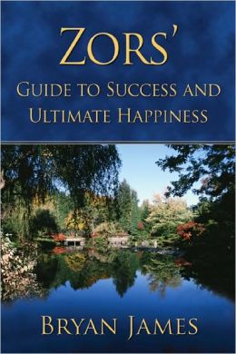 Zors': The Ultimate Guide to Success & Happiness