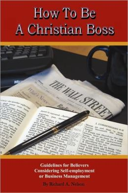 How to Be a Christian Boss