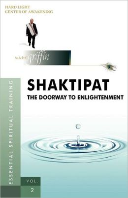 Shaktipat - The Doorway to Enlightenment