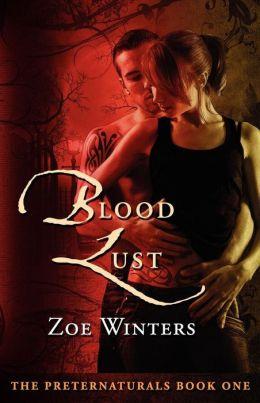 Blood Lust (Preternaturals Book 1)