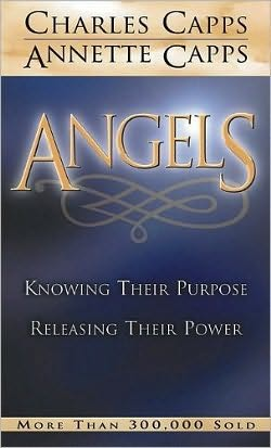 Angels: Knowing Their Purpose - Releasing Their Power