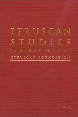 Etruscan Studies Volume 14 (2011): Journal of the Etruscan Foundation