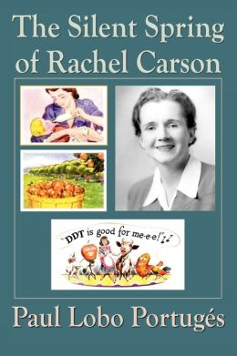 The Silent Spring Of Rachel Carson