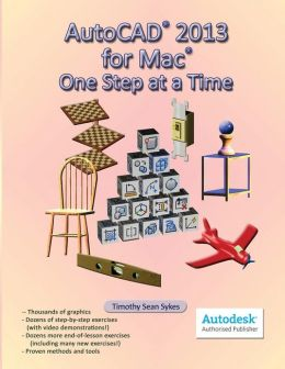 AutoCAD 2013 for Mac: One Step at a Time