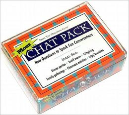 More Chat Pack Cards: New Questions to Spark Fun Conversations