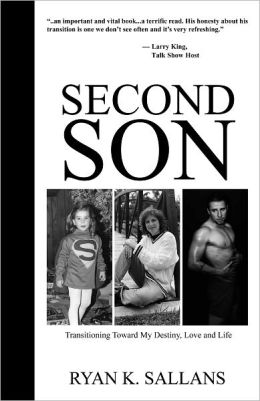 Second Son: Transitioning Toward My Destiny, Love, and Life