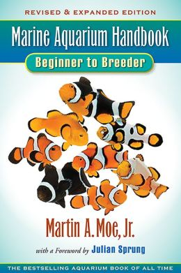 Marine Aquarium Handbook: Beginner to Breeder