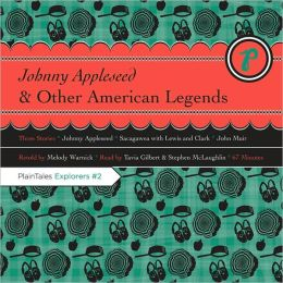 Johnny Appleseed & Other American Legends