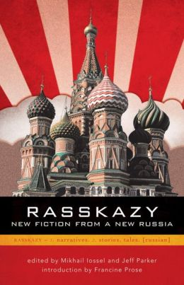 Rasskazy: New Fiction from a New Russia