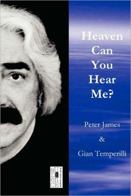 Heaven Can You Hear Me?