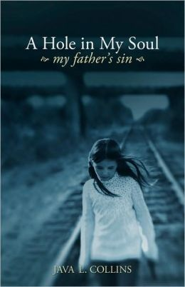 A Hole In My Soul, My Father's Sin