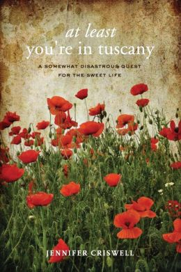 At Least You're in Tuscany