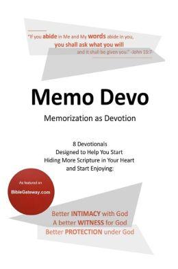 Memo Devo: Memorization as Devotion