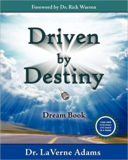 Driven by Destiny Dream Book: 12 Secret Keys to Unlock Your Future