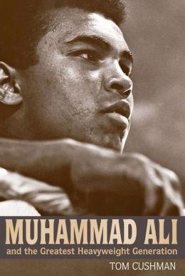 Muhammad Ali and the Greatest Heavyweight Generation