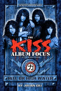 The Kiss Album Focus, Fourth Edition, Volume Ii