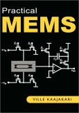 Book Cover Image. Title: Practical Mems, Author: Ville Kaajakari
