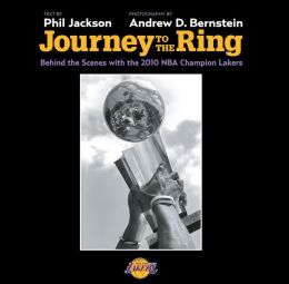 Journey to the Ring: Behind the Scenes with the 2010 NBA Champions Lakers