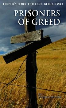 Dupers Fork: Prisoners of Greed: Book 2