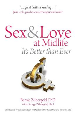 Sex and Love at Midlife: It's Better Than Ever