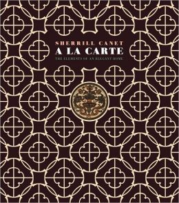 A La Carte: Elements of an Elegant House