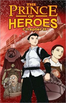 Prince of Heroes, Chapter 2