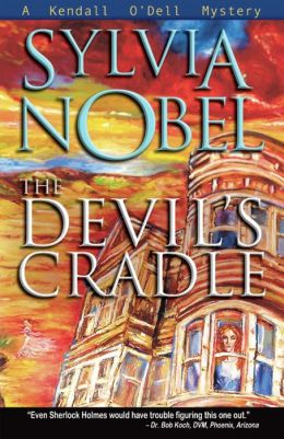 The Devil's Cradle (Kendall O'Dell Series #2)